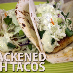 Blackened Fish Tacos - Deep flavored fish, topped with extremely fresh tasting cilantro slaw and avocado cream sauce!