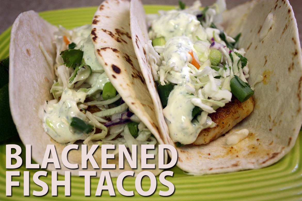 Blackened fish tacos don 39 t sweat the recipe for How to make blackened fish