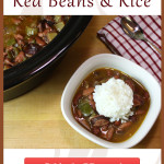 Slow Cooker Red Beans & Rice - SOOO GOOD! You will never consider red beans and rice from a box. #crockpot #slowcooker #redbeans #recipe