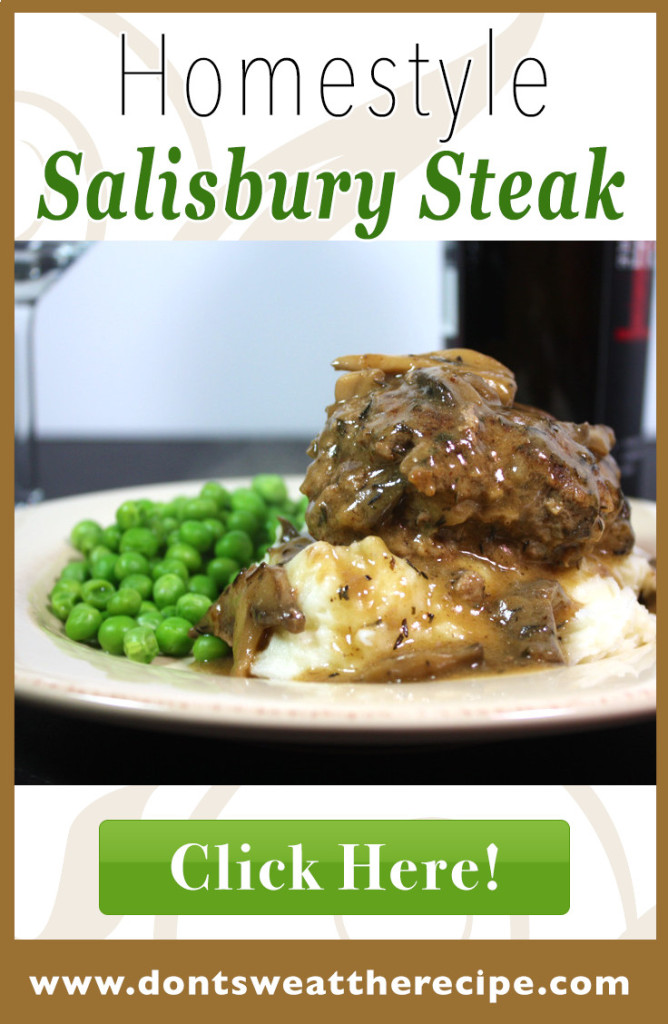 Salisbury Steak with Mushroom Gravy - Simple, hearty and delicious. Serve over mashed potatoes and everyone is happy! by Don't Sweat The Recipe