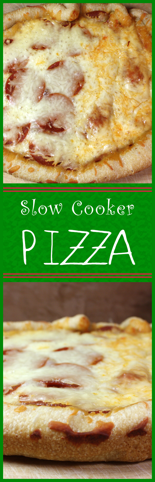 Slow Cooker Pizza - Did you know you can cook a pizza in the slow ...