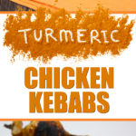 Turmeric Chicken Kabobs - Packed full of flavor and health benefits! #healthy #recipe #grilling #chicken #turmeric