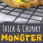 Monster Cookies are thick, soft, chunky and absolutely a favorite cookie recipe! #cookies