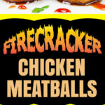 Firecracker Chicken Meatballs - These pack loads of spicy, sticky, slightly sweet flavor in one little morsel! #appetizer #party #recipe #holidays #chicken #spicy