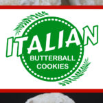Tender, melt in your mouth delicious Italian Butterball Cookies! An easy recipe to bake up any time of the year. #butterball #cookies