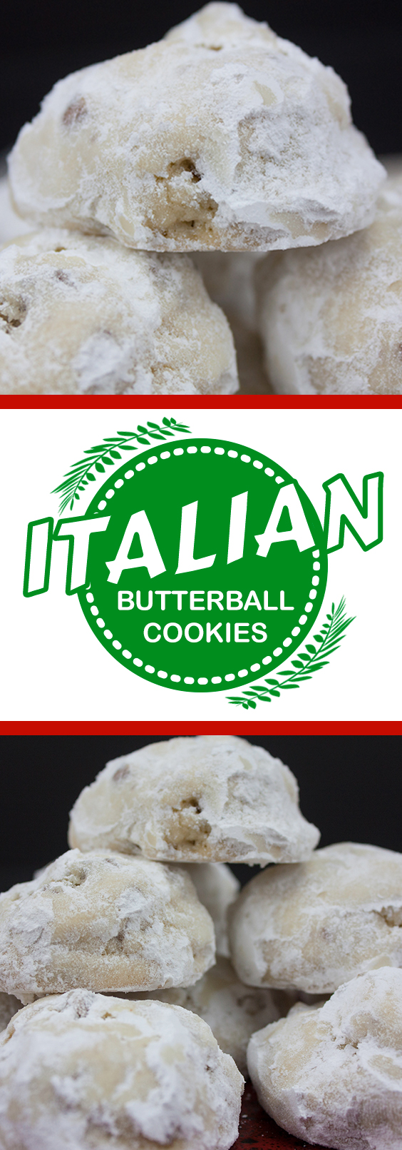 Italian Butterball Cookies - Tender, melt in your mouth deliciousness! #dessert #recipes # easy #christmas #holiday #holidays