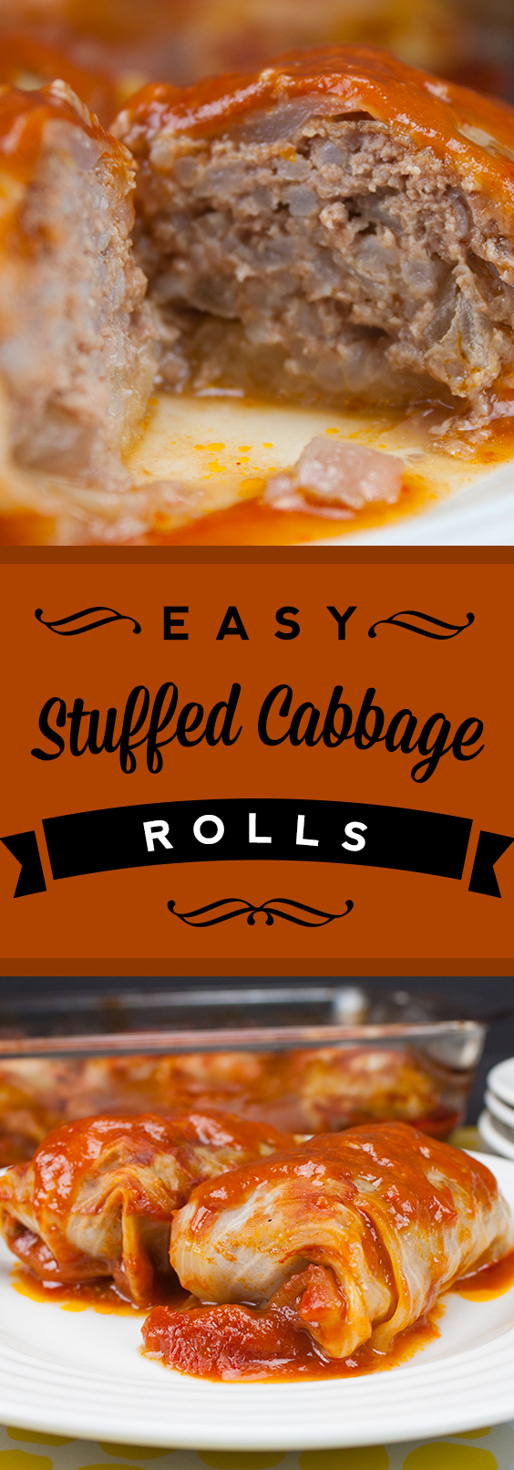 Easy Stuffed Cabbage Rolls - Tender leaves of cabbage stuffed with flavorful seasoned beef and rice, baked in a mouthwatering tomato sauce. This dish will change your mind about cabbage.