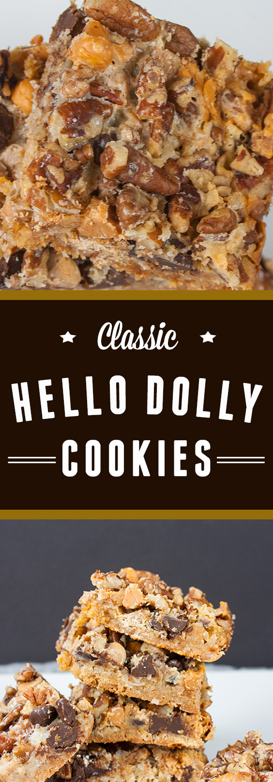 Classic Hello Dolly Cookies - Quick, easy and downright delicious! #cookies #sweets #baking #party #desserts #tailgate #tailgatefood #tailgateparty