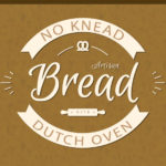 No-Knead Large Dutch Oven Artisan Bread - This recipe is perfect for those of us who only own a 5-6 quart dutch oven. The bread rises tall, crispy and crazy good! #bread #dutchoven #recipe