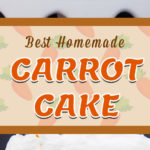 Look no further for the best carrot cake from scratch recipe! Moist, tender, perfectly spiced topped with a whipped cream cheese frosting. #easy #carrotcake