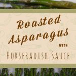 An elegant and low carb keto side to serve with any holiday meal. Crisp tender asparagus with a spicy creamy horseradish sauce! #healthy #easy