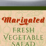 Marinated Fresh Vegetable Salad - Quick and easy to make-ahead! Healthy, crunchy, fresh vegetables tossed in a vinaigrette make this salad recipe ideal for your 4th of July gathering.