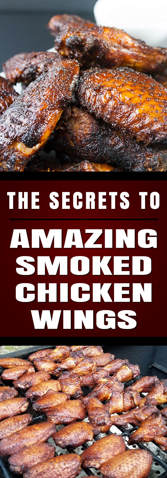 Amazing Smoked Chicken Wings - The Secrets to making amazingly delicious smoked wings with step by step instructions. These will be a smashing success at any kind of get-together. MUST TRY! #wings #chickenwings #bbq #smoking #grilling #tailgating