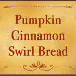 Pumpkin Cinnamon Swirl Bread - Love this bread warm from the oven, toasted slathered with butter and french toast for breakfast! #pumpkin #bread #recipe #fall #holiday