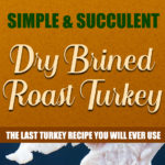 Simple Succulent Dry Brined Roast Turkey - You will never use another method again! Dry brining will give you a phenomenally moist, tender, deep flavor-filled turkey. #thanksgiving #christmas #turkey #recipe #easy
