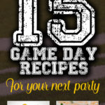 15 Crowd-Pleasing Game Day Recipes For Your Next Party