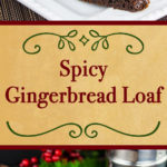 Moist, slightly sticky, sweet and loaded with spicy molasses goodness. The best gingerbread loaf recipe you will ever eat! Perfect for your Christmas table. #gingerbread #holidays