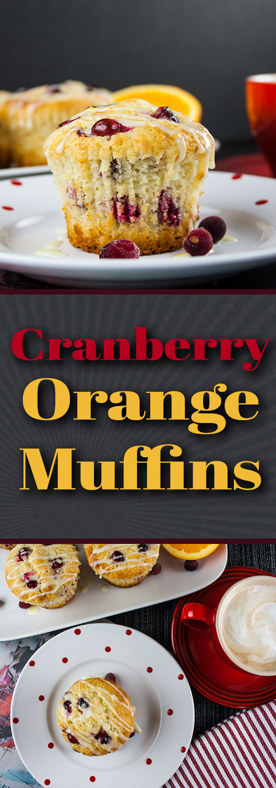 Cranberry Orange Muffins - Simply the best. A sweet buttery muffin filled with tart, juicy cranberries, orange zest, and an orange glaze. #breakfast #easy #recipe #christmas #thanksgiving #holidays
