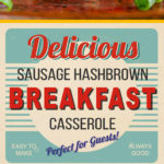 Sausage Hashbrown Breakfast Casserole Recipe - All your breakfast favorites baked in one pan! Can be made the night before and is perfect for a crowd.