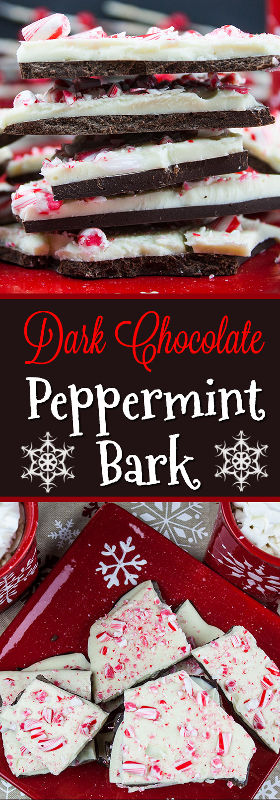 Dark Chocolate Peppermint Bark - One of the easiest holiday treats. Smooth, dark chocolate, creamy white chocolate studded with crushed candy canes! #holidays #dessert #christmas #candy #recipe #easy