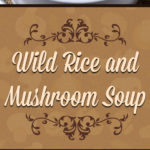 A creamy, rich, hearty, healthy Wild Rice and Mushroom soup that's full of deepearthy flavors. Perfect for staying warm this winter. #vegetarian #soup