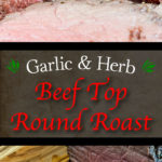 The best method of turning an inexpensive piece of meat into a tender, juicy, medium-rare delight! An easy Garlic and Herb Top Round Roast recipe for the win! #beef #roundroast