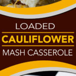 Loaded Cauliflower Mash Casserole - Perfect swap out for twice baked potatoes. It's unbelievably tasty and full of the loaded baked potato flavors you crave! #keto #lowcarb #recipe #easy #cauliflower #healthy!