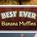Best Ever Banana Muffins - The only recipe you will ever need. Moist, full of banana flavor and so easy to make! Ready to serve in less than 30 minutes. #breakfast #easy #backtoschool #bananamuffins