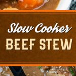 Slow Cooker Beef Stew - Thick, creamy, flavorful comfort food from your slow cooker! #dinner #slowcooker #comfortfood