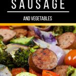Sheet Pan Sausage and Vegetables - The epitomeof healthy one pan meal! Chop, drop, toss with seasonings and bake! It could not get any easier! Also great for meal prep.#healthy #dinner #lowcarb