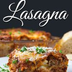 Absolute Best Ever Lasagna - The ultimate lasagna! Three layers of deliciously rich, luscious meat sauce, creamy cheesy ricotta and perfectly cooked noodles. With a trick to getting a perfect portion cut every time. #Italian #dinner #easy #pasta