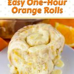 Easy One-Hour Orange Rolls - Super soft and fluffy with the perfect amount of fresh orange flavor. #breakfast #recipe #orange #baking