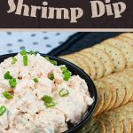 Easy Cold Shrimp Dip - A perfect appetizer or snack. Thick, creamy and full of shrimp flavor. It's quick, easy and definitely a crowd-pleaser! #appetizer #party #recipe #holiday