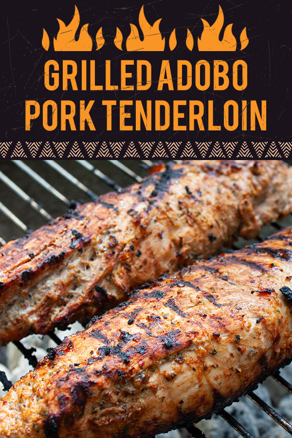 Grilled Adobo Pork Tenderloin - This grilled adobo pork tenderloin elevates a good meal into an epicurean delight that your friends and family will not soon forget. Easy and delicious! #pork #recipe #grilling