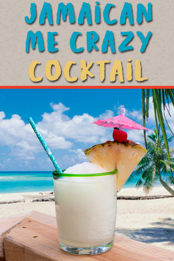 Jamaican Me Crazy Cocktail - If a tasty tropical drink is what you are craving, look no further! This cocktail will transfer you to the tropics instantly!#cocktail #party #summer #drink