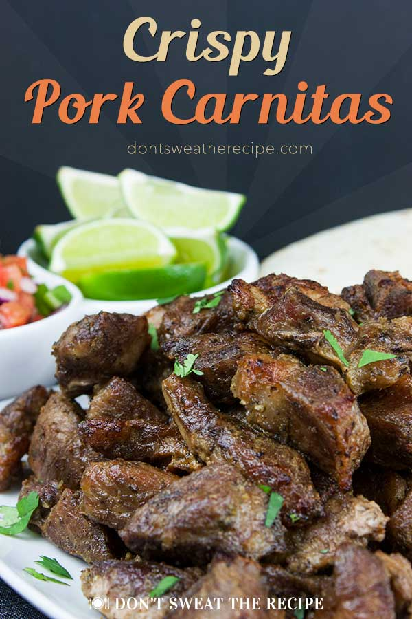 Crispy Pork Carnitas - Slow oven roasted marinated pork cubes with a crispy caramelized crust. Rich, moist, flavorful and so tender it melts in your mouth! #recipe #mexican #carnitas #pork