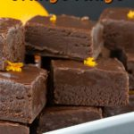 Chocolate Orange Fudge - Perfect holiday treat recipe. Thick, creamy, dark chocolate fudge kissed with fresh orange flavor. #christmas #candy #recipe #holiday#holidays #dessert