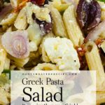 Greek Pasta Salad - A light, fresh, flavor-packed salad perfect for summer or any time of the year! Great to feed a crowd. #feedacrowd #greek #pasta #recipe #sidedish #maindish
