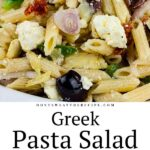 A light, fresh, flavor-packed Greek Pasta Salad perfect for summer or any time of the year! Great to feed a crowd. #feedacrowd #greek #pasta #recipe #sidedish #maindish