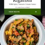 Italian Sausage Rigatoni with Spicy Tomato Cream Sauce is an easy, hearty, delicious pasta dinner to please everyone! #pasta #recipes